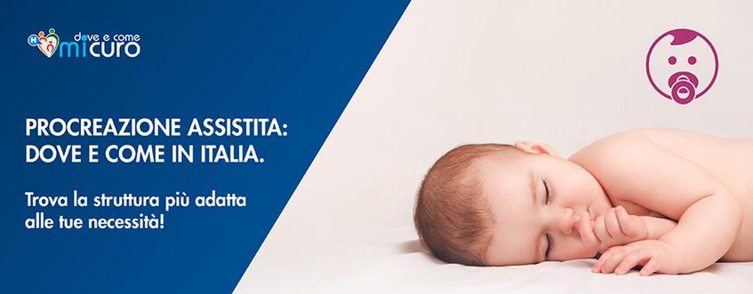 Procreazione Medicalmente Assistita: la fotografia della realtà italiana