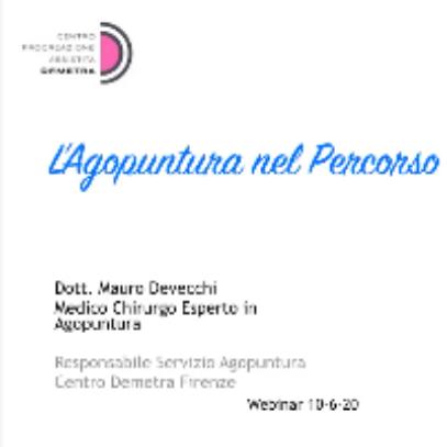 Webinar 10 Giugno 2020   Il ruolo dell'agopuntura nel percorso di PMA